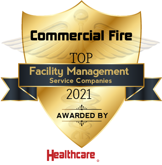 Commercial Fire Top Management Service Companies 2021 Awarded By HealthCare Tech Outlook